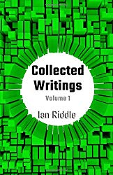 Collected Writings: Volume 1